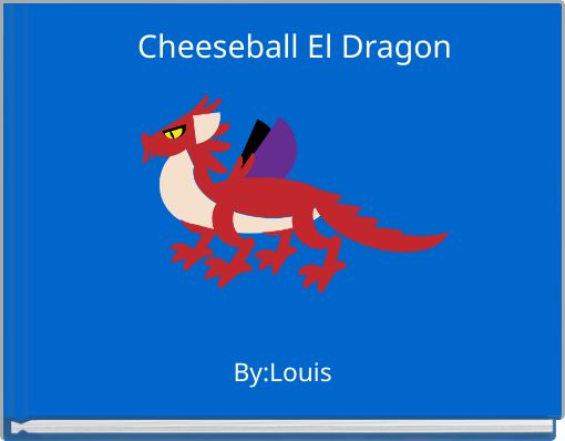Cheeseball El Dragon