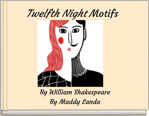Twelfth Night Motifs