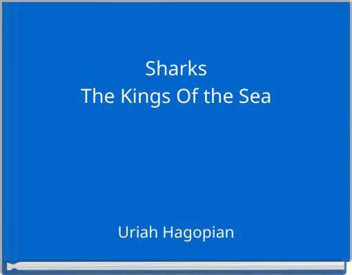 SharksThe Kings Of the Sea