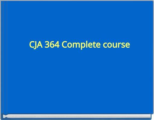 cja 364 entire course Coursediggercom is one of the best online homework help websites cja 364 cja 374 cja 384 cja 394 cja 444 cja 454 edu 675 entire course.
