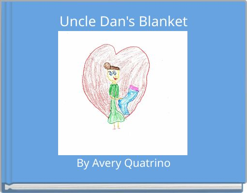 Uncle Dan's Blanket