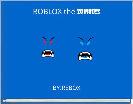 ROBLOX the ZOMBIES