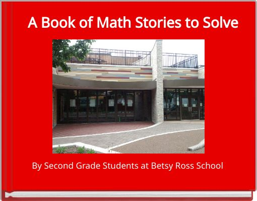 A Book of Math Stories to Solve