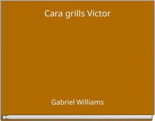 Cara grills Victor