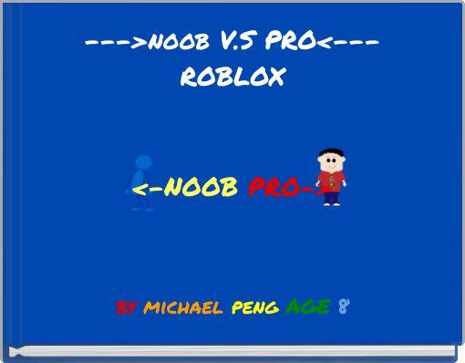 --->noob V.S PRO<---ROBLOX<-NOOBPRO->