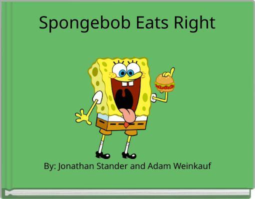 Spongebob Eats Right