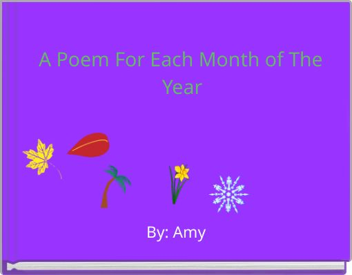 A Poem For Each Month of The Year