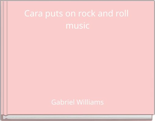 Cara puts on rock and roll music