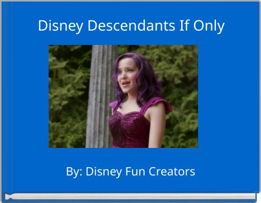 Disney Descendants If Only