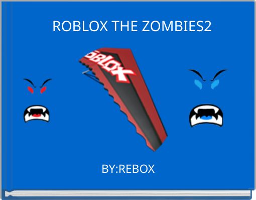 ROBLOX THE ZOMBIES2