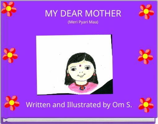 MY DEAR MOTHER(Meri Pyari Maa)