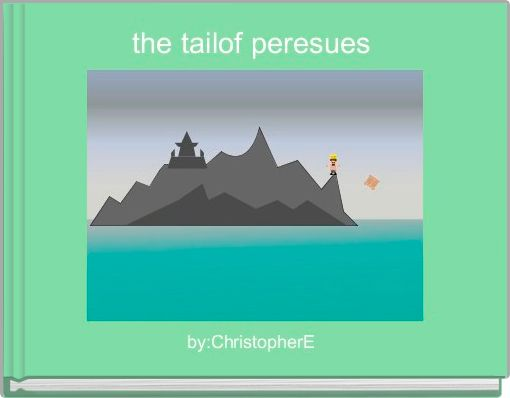 the tailof peresues