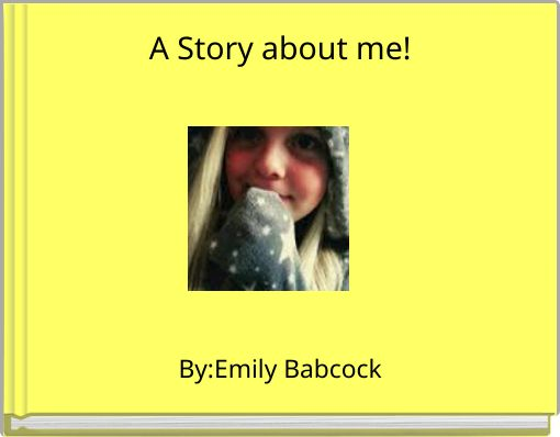 A Story about me!
