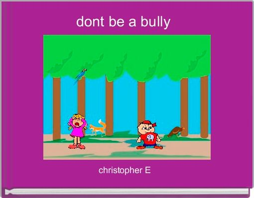 dont be a bully