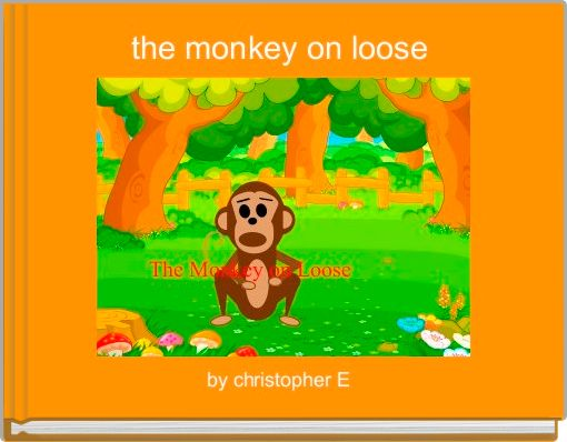 the monkey on loose