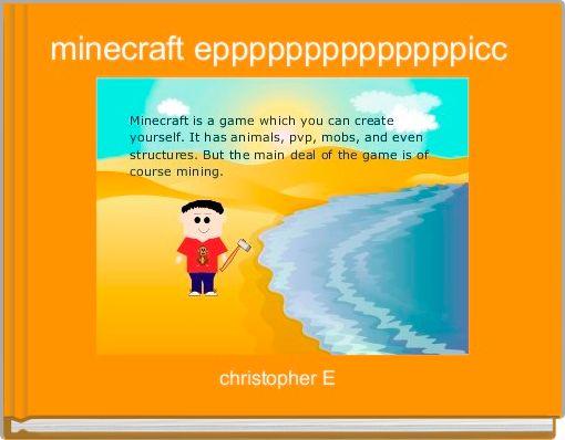 minecraft eppppppppppppppicc