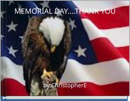MEMORIAL DAY....THANK YOU