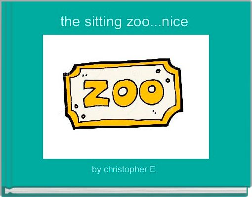 the sitting zoo...nice