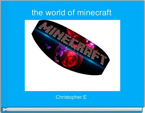 the world of minecraft