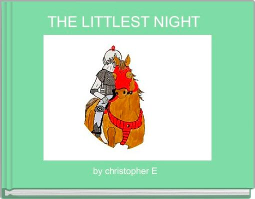 THE LITTLEST NIGHT