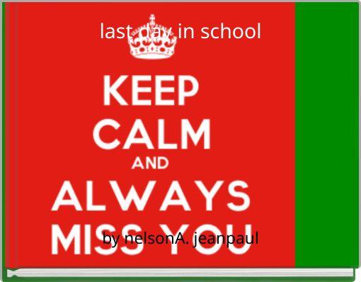 last day in school