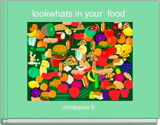lookwhats in your  food