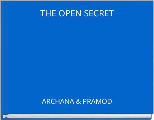 THE OPEN SECRET
