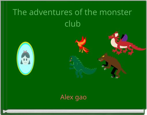 The adventures of the monster club