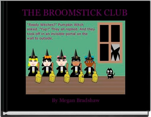 THE BROOMSTICK CLUB