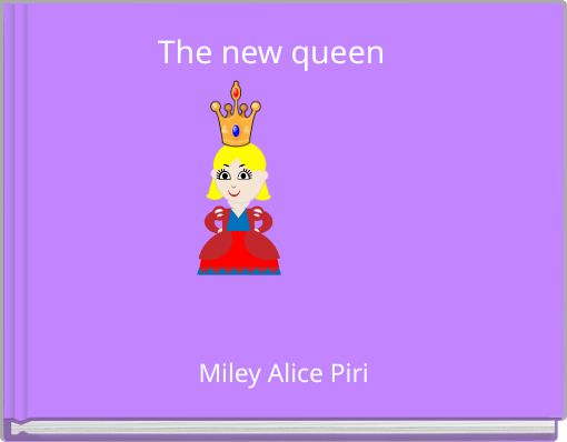 The new queen
