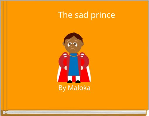 The sad prince