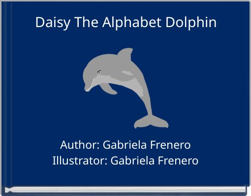 Daisy The Alphabet Dolphin