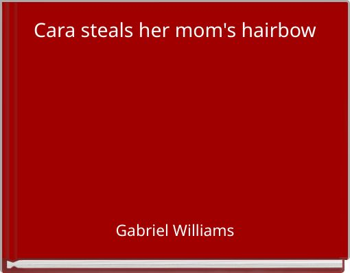 Cara steals her mom's hairbow