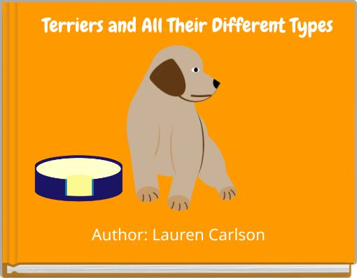 Terriers and All Their Different Types