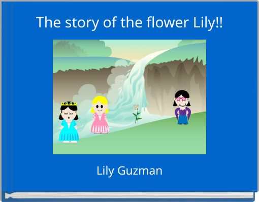 The story of the flower Lily!!