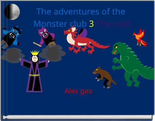 The adventures of the Monster club 3 The void