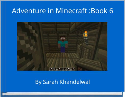 Adventure in Minecraft :Book 6