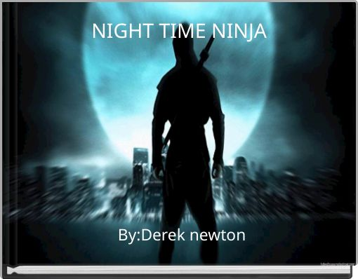 NIGHT TIME NINJA