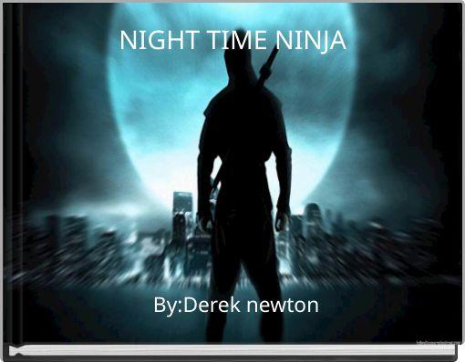 NIGHT TIME NINJA