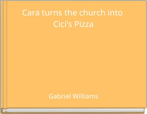 Cara turns the church into Cici's Pizza
