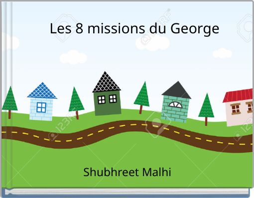 Les 8 missions du George