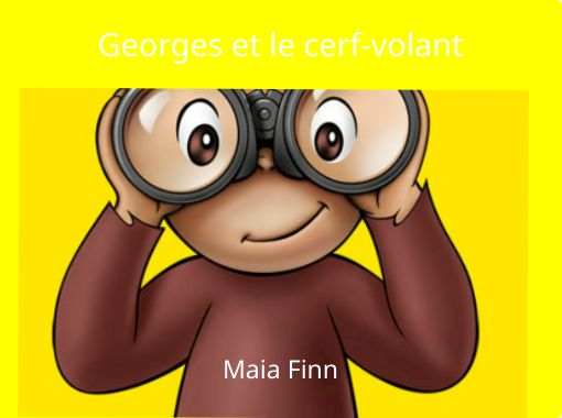 Georges Et Le Cerf Volant Free Books Children S Stories
