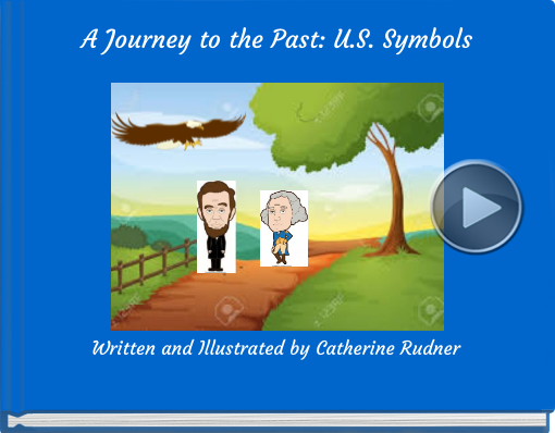 Book titled 'A Journey to the Past: U.S. Symbols'