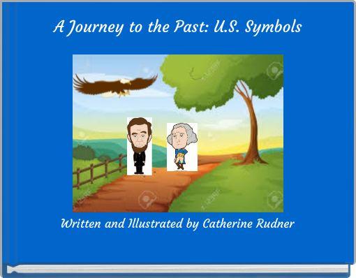 A Journey to the Past: U.S. Symbols