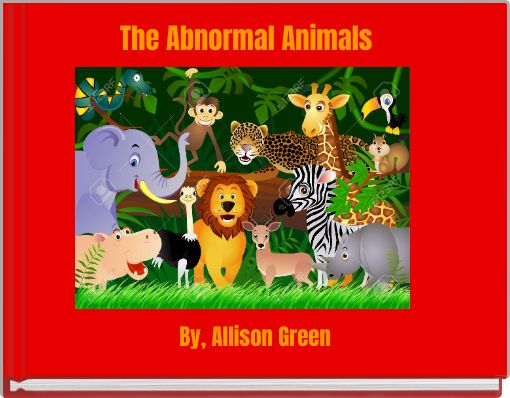The Abnormal Animals