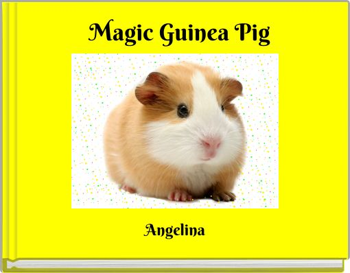 Magic Guinea Pig