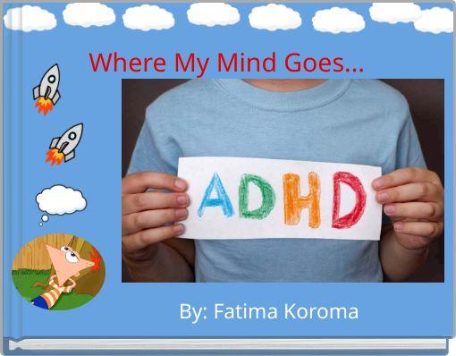 Where My Mind Goes...