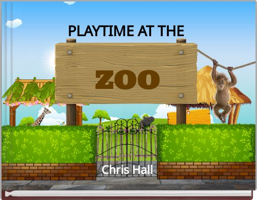 PLAYTIME AT THE ZOO