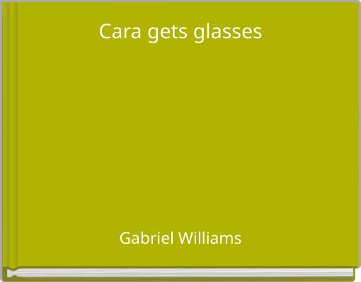 Cara gets glasses