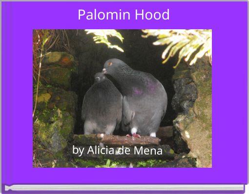 Palomin Hood